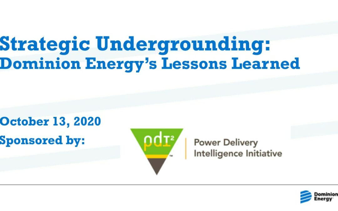 Strategic Undergrounding Webinar: Dominion's Lessons Learned